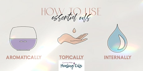 How to use Essential Oils for a Healthy Lifestyle tickets