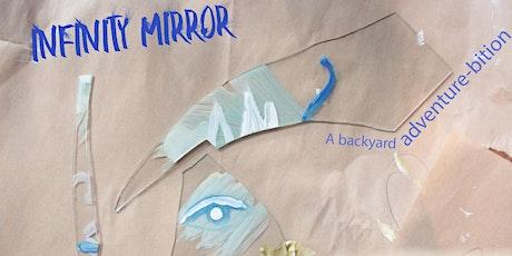 Infinity Mirror Art Exhibition // A Backyard Adventure-bition tickets