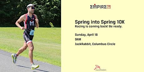 Spring into Spring 10K tickets