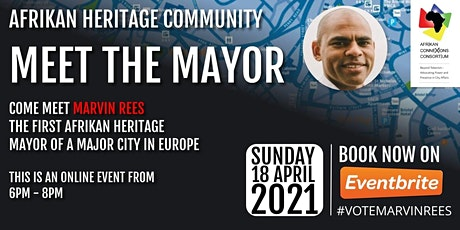 Afrikan Heritage Communities Meet Marvin Rees, Mayor of Bristol tickets