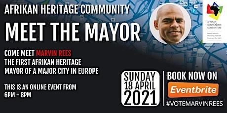 Afrikan Heritage Communities Meet Marvin Rees, Mayor of Bristol Tickets