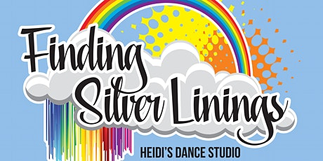 Heidi's Dance Studio presents Finding Silver Linings tickets
