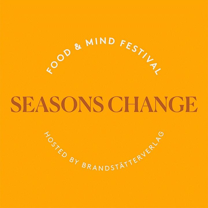 food & mind festival 'SEASONS CHANGE': Bild
