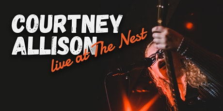 Courtney Allison live @ The Nest tickets