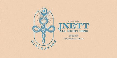Divination feat. JNETT (All Night Long) tickets