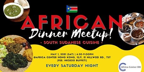 African Dinner Meetup (South Sudanese Cuisine) tickets