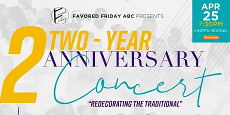 Favored Friday ABC 2 Year Anniversary Concert: Redecorating the Traditional tickets