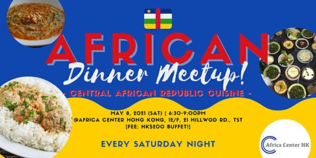 African Dinner Meetup (Central African Republic) tickets