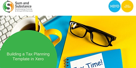 Building a Tax Planning Template & Ratio Analysis in Xero (1x CPD Point) tickets