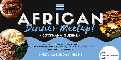 African Dinner Meetup (Botswana Cuisine) tickets