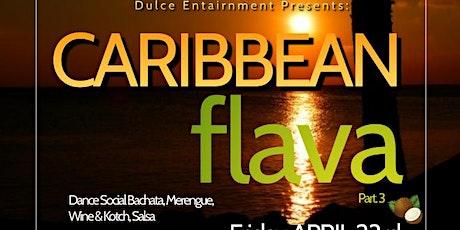 Caribbean Flava PT. 3 tickets