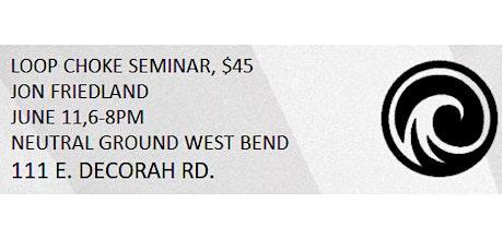 3rd Degree Brazilian Jiu-Jitsu Black Belt,Jon Friedland- Loop Choke Seminar tickets