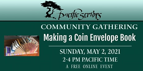 Pacific Scribes Community Gathering: Making a Coin Envelope Book tickets
