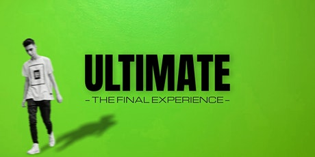 ULTIMATE - the final experience entradas