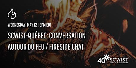 Conversation autour du feu/ Fireside Chat billets