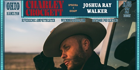 Charley Crockett + Joshua Ray Walker | Friday, August 27 | Whimmydiddle tickets