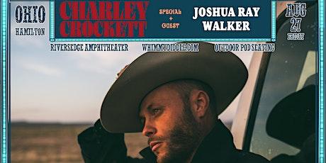 Charley Crockett + Joshua Ray Walker | Friday, August 27 | Whimmydiddle tickets