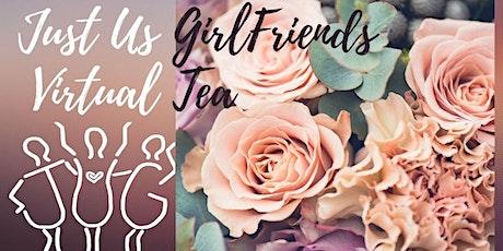 Just Us GirlFriends Tea 2021 tickets