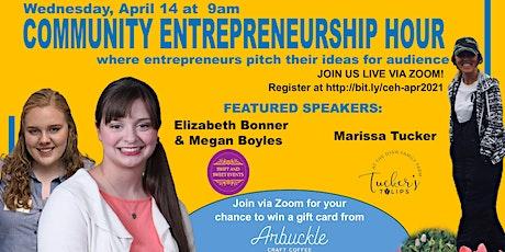 Community Entrepreneurship Hour - April 2021 Meetup tickets