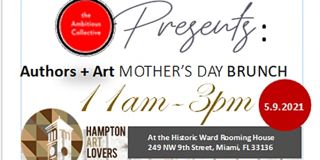 Mother's Day Brunch, presented by The Ambitious Collective and HAL tickets