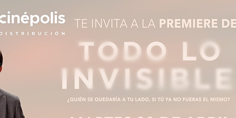 Premiere Todo lo invisible tickets