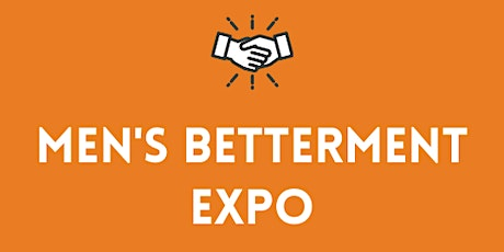 The Men's Betterment Expo tickets