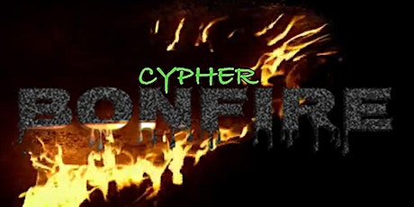 'Cypher Bonfire' Peace Fest Campaign Kickoff tickets
