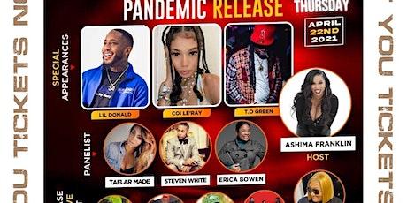 Pandemic Release  Hip Hop R&B Showcase tickets