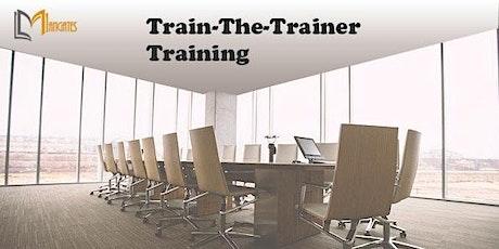 Train-The-Trainer 1 Day Training in San Antonio, TX tickets