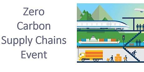 Zero  Carbon  Supply Chains Event - OnLine Event tickets