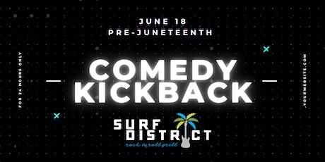 BIAS Pre Juneteenth Comedy Kickback tickets