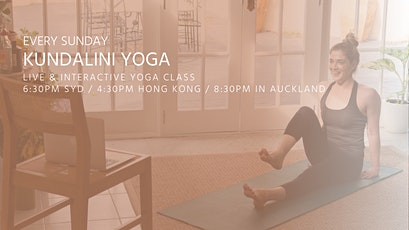 Kundalini Yoga classes by Asanaguru | Every Sunday evening (APAC) tickets