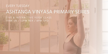Ashtanga half primary series yoga class by Asanaguru | TUES tickets
