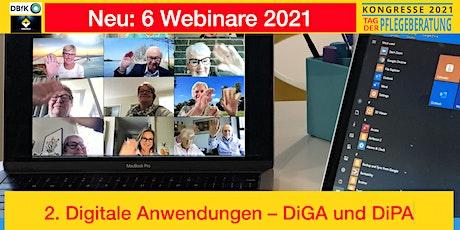 2. Digitale Anwendungen – DiGA und DiPA Tickets
