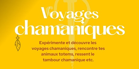 Voyages chamaniques - Animaux totem tickets