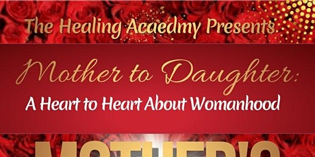 Mother to Daughter: A Heart to Heart about Womanhood biglietti