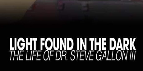 """Screening of """"Light Found in the Dark: The Life of Dr. Steve Gallon III"""" tickets"""