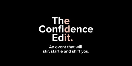The Confidence Edit tickets