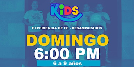 Experiencia de Fe  Kids 6:00pm boletos