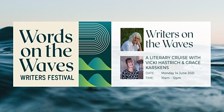 Cruise - Writers on the Waves with Grace Karskens and Vicki Hastrich tickets