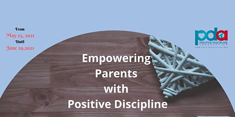 Empowering Parents with Positive Discipline tickets