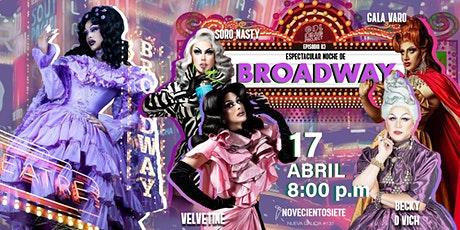 GDL Drag Project 2: Noche de Broadway boletos