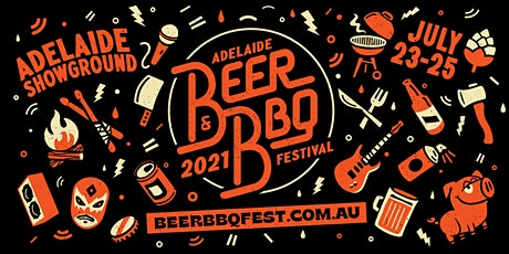 Adelaide Beer & BBQ Festival 2021 tickets