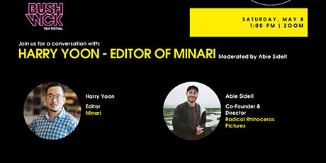 Conversation with Harry Yoon - Editor of Minari tickets