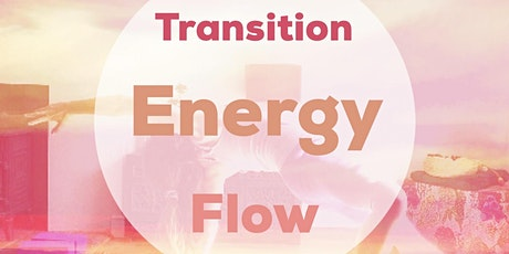 Transition Energy Flow tickets