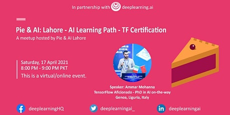 Pie & AI: Lahore - AI learning Path -TF Certification tickets