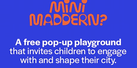 Mini Maddern Pop-up Play Space  Footscray tickets