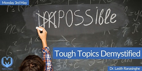 Tough Topics Demystified tickets