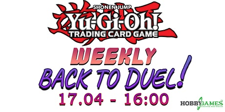 Yu-Gi-Oh! Back to Duel Season 5 Event #2 at Hobby Games tickets