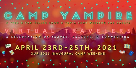 Camp Yampire: Virtual Travelers (Friday Session) tickets